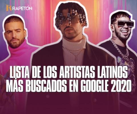 Los artistas latinos más buscados en Google 2020