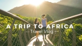 Epic Trip to Africa!