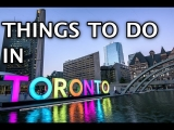 Things To Do in Toronto 2019 4k
