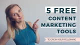 The top 5 free content marketing tools of all time!