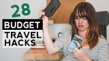 28 Budget Travel Hacks When You're Broke AF