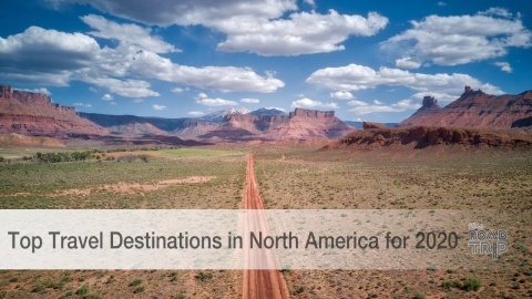 Top Travel Destinations in North America for 2020
