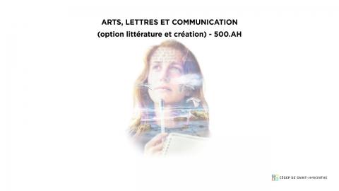 DEC | Arts, lettres et communication - Littérature et création