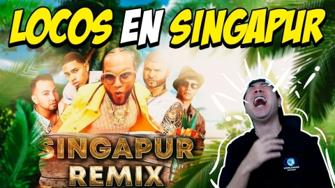 REACCIÓN A SINGAPUR REMIX 😂 El Alfa, Farruko, Myke Towers, Justin Quiles, Chencho Corleone
