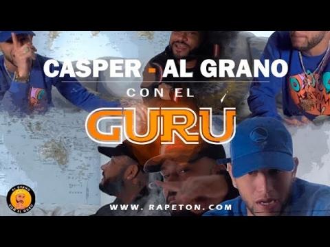 Casper Mágico en Al Grano Con El Guru