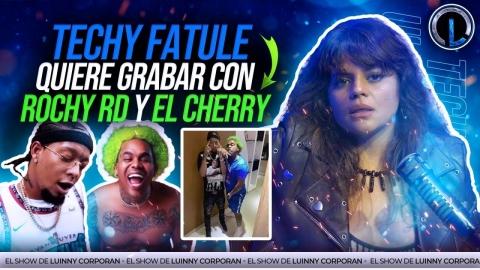 TECHY FATULE DISPUESTA A GRABAR DEMBOW CON EL CHERRY SCOOM Y ROCHY RD...