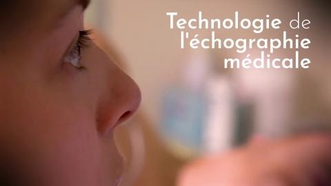 DEC | Technologie de l'échographie médicale