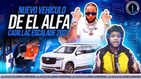 """EL ALFA """"EL JEFE"""" COMPRA NUEVO VEHICULO DE LUJO """"CADILLAC..."""