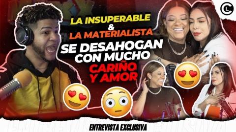 LA INSUPERABLE Y LA MATERIALISTA REVELAN SECRETOS COMO CUANDO ERAN...