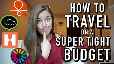 HOW TO TRAVEL ON A SUPER TIGHT BUDGET!!