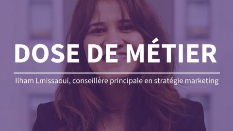 Dose de métier | Conseillère principale en stratégie marketing