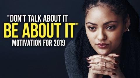 MOTIVATION FOR 2019 - Actions Speak LOUDER Than Words
