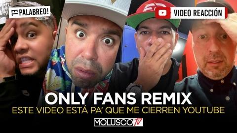 ME VAN A CERRAR EL CANAL por este vídeo REACCIÓN de Only Fans REMIX😳 #ElPalabreo