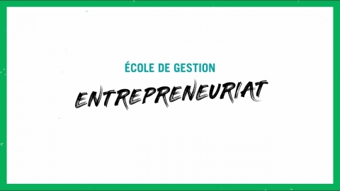 Baccalauréat en administration des affaires ! Entrepreneuriat