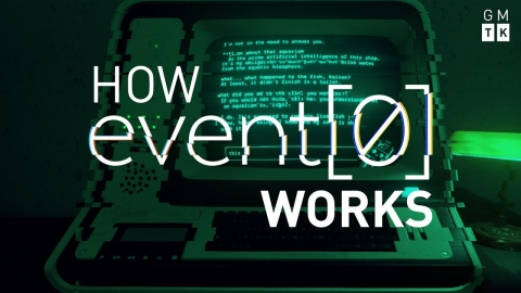 How Event[0] Works | GMTK Most Innovative 2016
