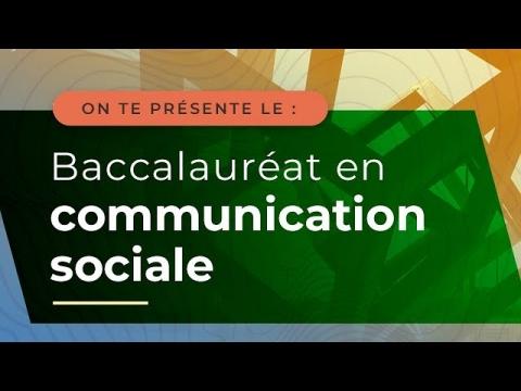 Baccalauréat en communication sociale