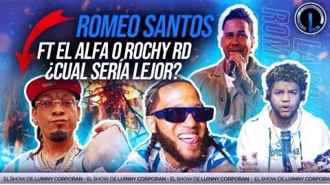 """ROMEO SANTOS FT ALFA """"EL JEFE"""" Y ROCHY RD ¿CON QUIÉN DEBERÍA..."""
