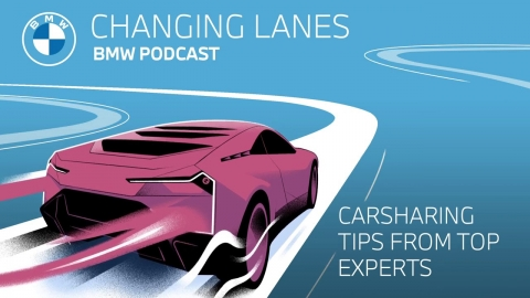 Carsharing tips from top experts - Changing Lanes #031. The BMW...