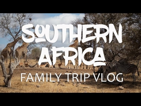 Southern Africa Family Trip vlog 2019: Victoria...