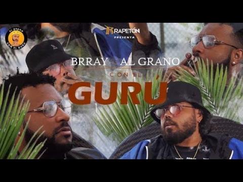 Brray - Al Grano Con El Gurú