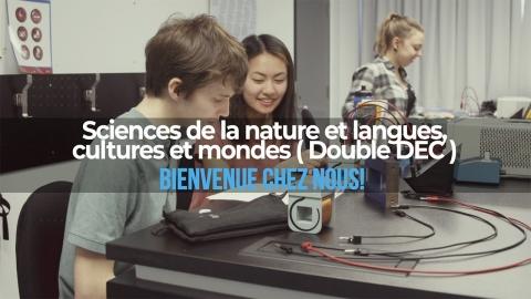 Double DEC | Sciences de la nature et langues, cultures et mondes