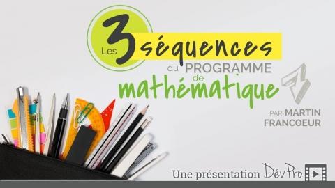 Les trois séquences du programme de mathématique en FGA