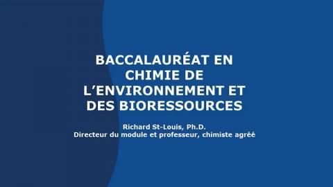 Baccalauréat en chimie de l'environnement et des bioressources