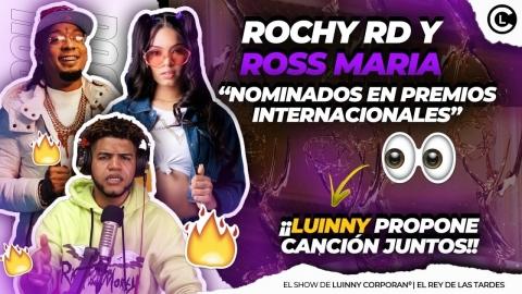 ROCHY RD Y LA ROSS MARIA NOMINADOS EN PREMIO INTERNACIONAL. LUINNY...