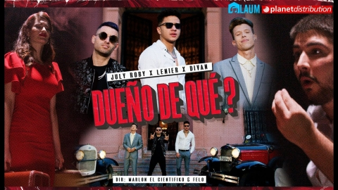 JULY ROBY ❌ LENIER ❌ DIVAN - Dueño De Que? [Official Video]