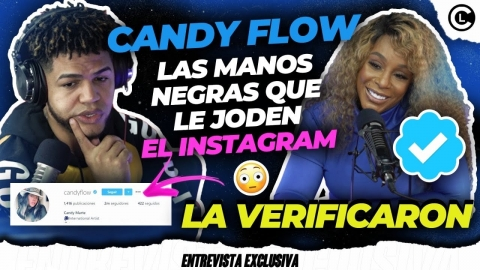 CANDY FLOW TIRA PA LANTE LA MANO OSCURA QUE REPORTABAN SU INSTAGRAM...