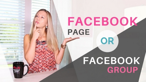 Facebook Group Or Facebook Page For Business Fast Growth?