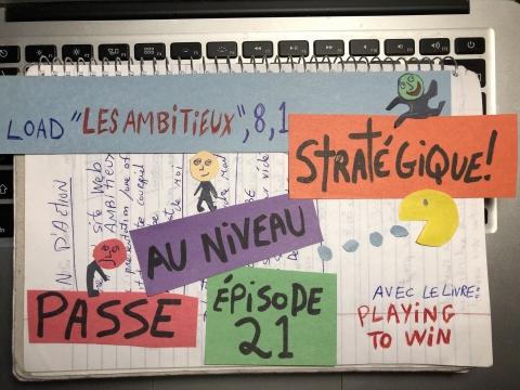 Passe au niveau stratégique (Playing to Win)