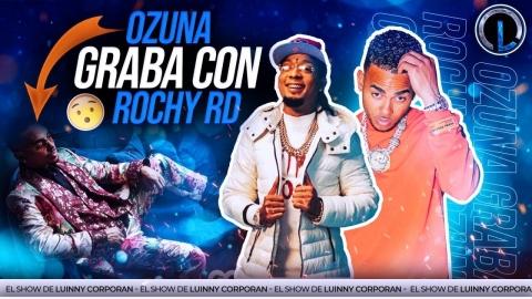 """ROCHY RD Y OZUNA GRABARÁN """"COOPERA CON LO FEDERICO"""" ¿POR QUÉ..."""