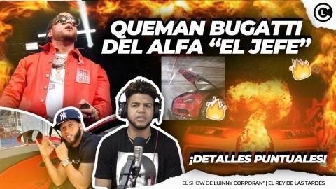 """QUEMAN BUGATTI DEL ALFA """"EL JEFE"""" EN MIAMI """"DESCONOCIDOS..."""