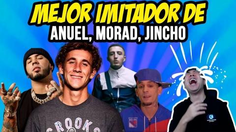 REACCIONANDO AL MEJOR IMITADOR DE ANUEL, MORAD, JINCHO, ETC... 😂🤣