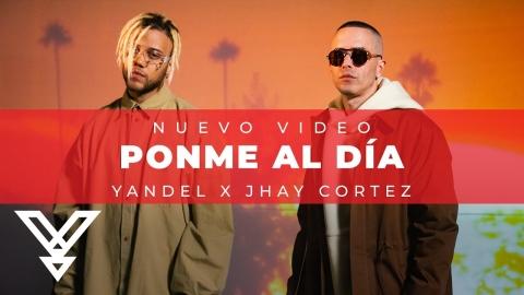 Yandel x Jhay Cortez - Ponme Al Dia (Video Oficial)