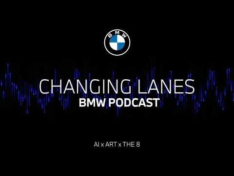 #052 AI x ART x THE 8 |BMW Podcast