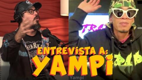 YAMPI - habla de lo que pasó con Trap Cartel (Anuel y Ozuna) y TRES TORRES
