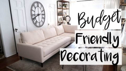 INTERIOR DESIGN: How to Make Your Home Look Expensive On A Budget