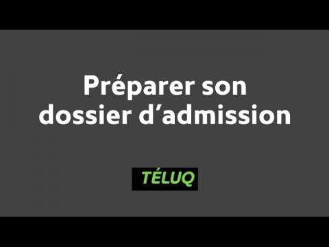 Université TÉLUQ - Préparer son dossier d'admission