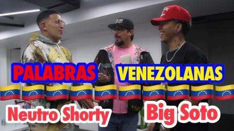 Neutro Shorty y Big Soto: Palabras Venezolanas