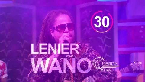 Lenier Waño - Nominado al Premio de la Popularidad Cuerda Viva 2020