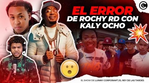 """EL ERROR DE ROCHY RD CON KALY OCHO """"PODRÍA CONVERTIRSE EN SU MÁS..."""