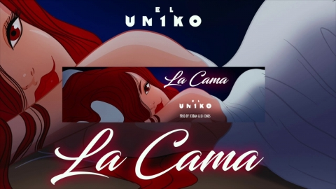El Uniko - La Cama