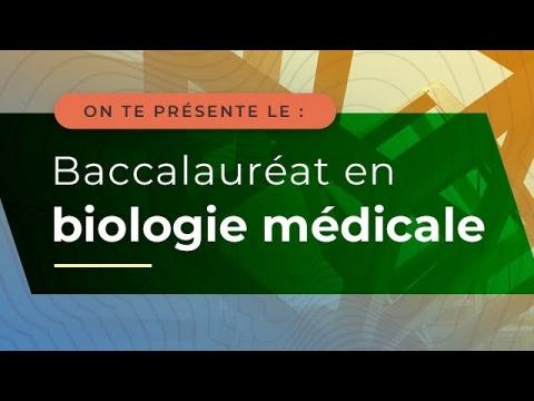 Baccalauréat en biologie médicale