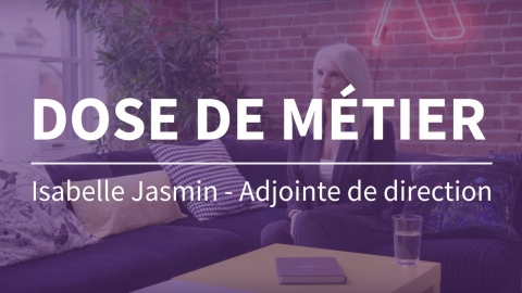 Dose de métier | Adjointe de direction
