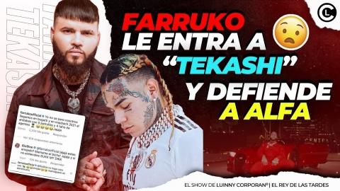 """FARRUKO SE KILLA FEO Y LE ENTRA A 6XI9INE """"TEKASHI""""  LO LLAMA..."""