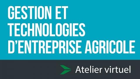 Gestion et technologies d'entreprise agricole | Atelier d'exploration...