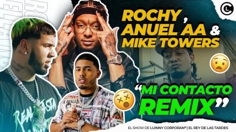"""ROCHY RD ANUNCIA """"MI CONTACTO REMIX"""" CON ANUEL AA Y MYKE TOWERS..."""