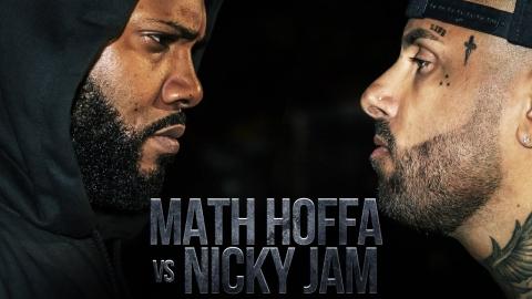 LEGENDS ONLY: NICKY JAM VS MATH HOFFA